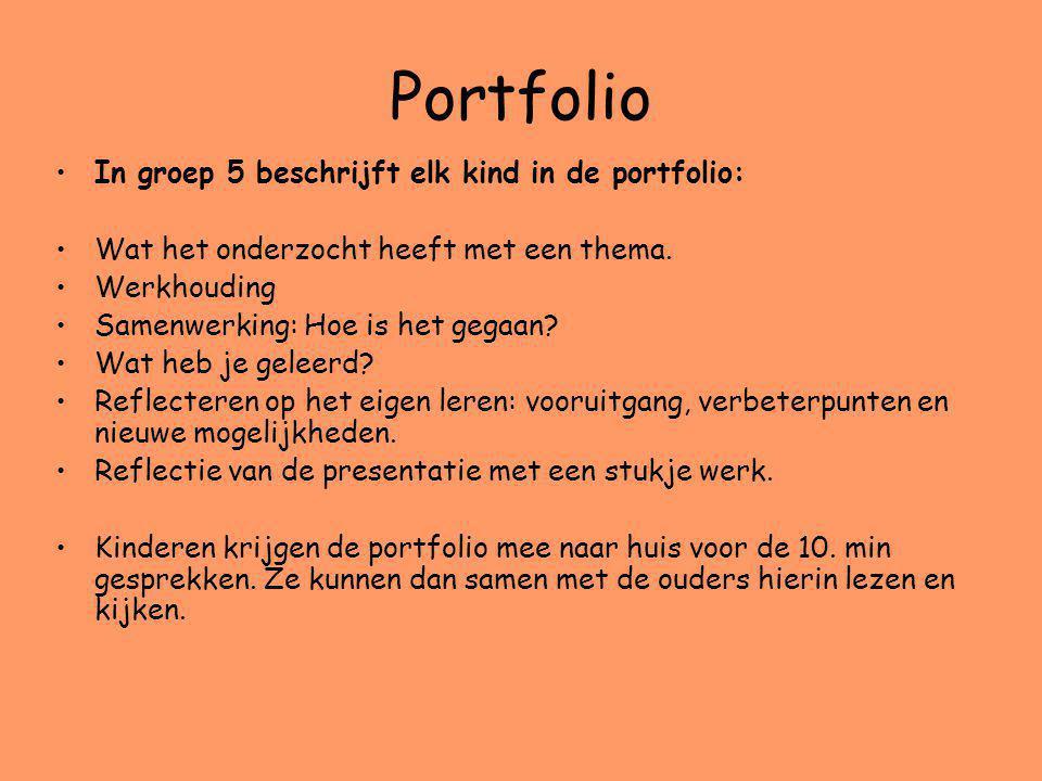Portfolio In groep 5 beschrijft elk kind in de portfolio: