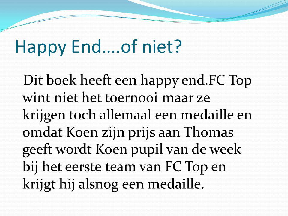 Happy End….of niet