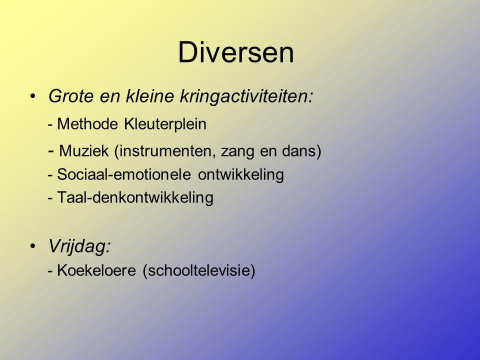 Diversen Grote en kleine kringactiviteiten: - Methode Kleuterplein