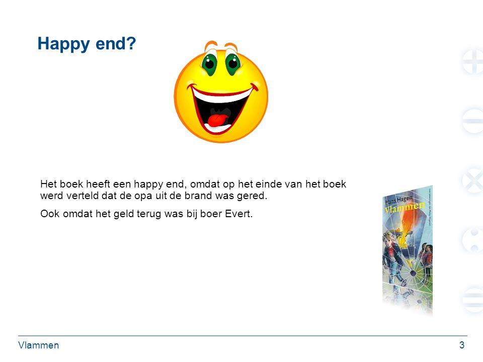 Happy end Het boek heeft een happy end, omdat op het einde van het boek werd verteld dat de opa uit de brand was gered.