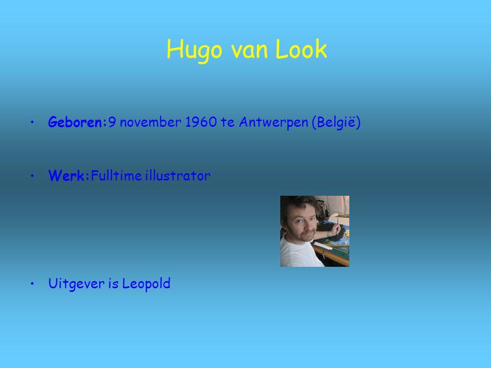 Hugo van Look Geboren:9 november 1960 te Antwerpen (België)