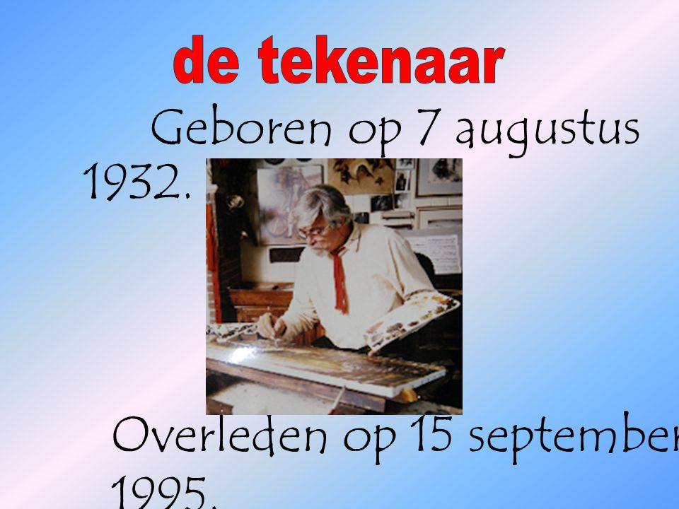 Overleden op 15 september 1995.