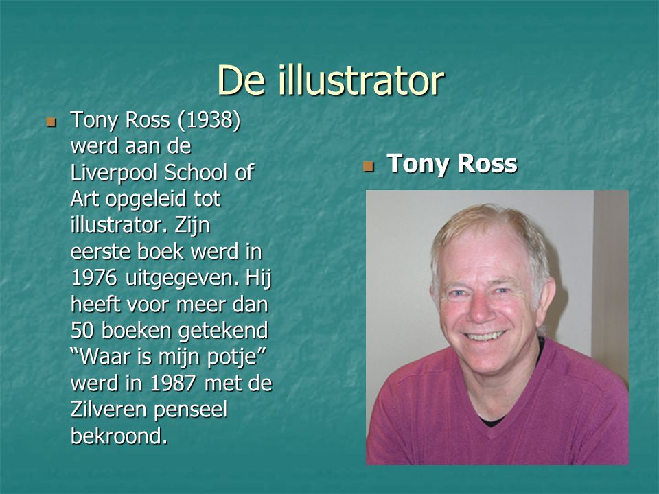 De illustrator Tony Ross