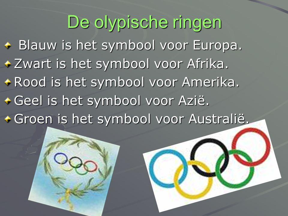 De olypische ringen Blauw is het symbool voor Europa.