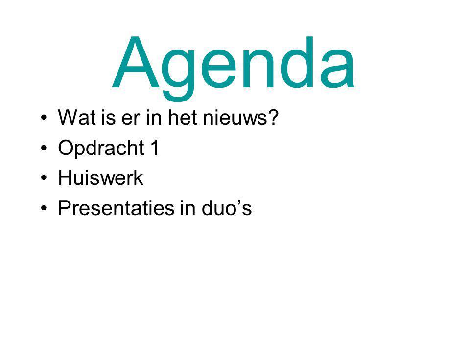 Agenda Wat is er in het nieuws Opdracht 1 Huiswerk