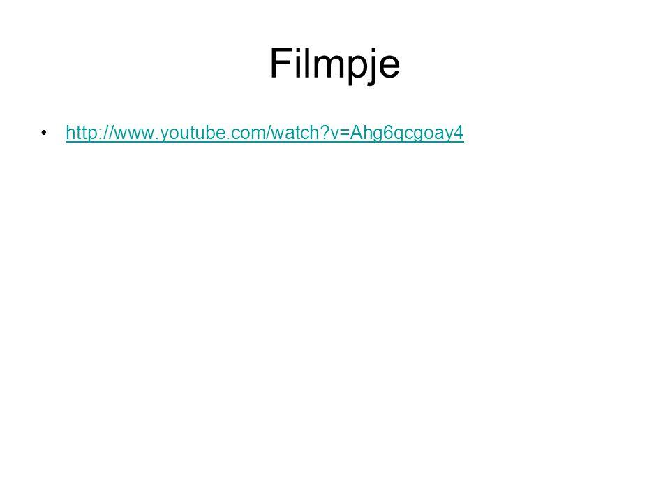 Filmpje http://www.youtube.com/watch v=Ahg6qcgoay4