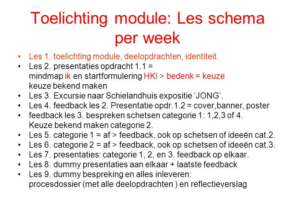 Toelichting module: Les schema per week