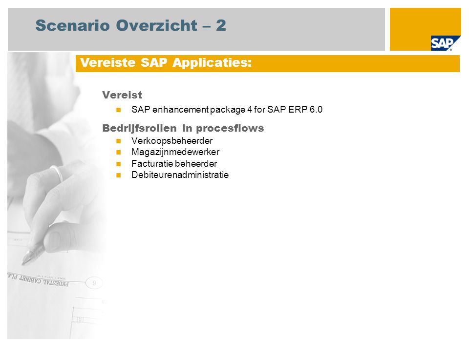Scenario Overzicht – 2 Vereiste SAP Applicaties: Vereist