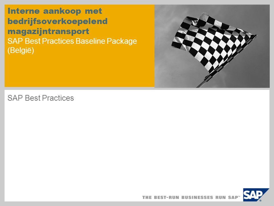 Interne aankoop met bedrijfsoverkoepelend magazijntransport SAP Best Practices Baseline Package (België)