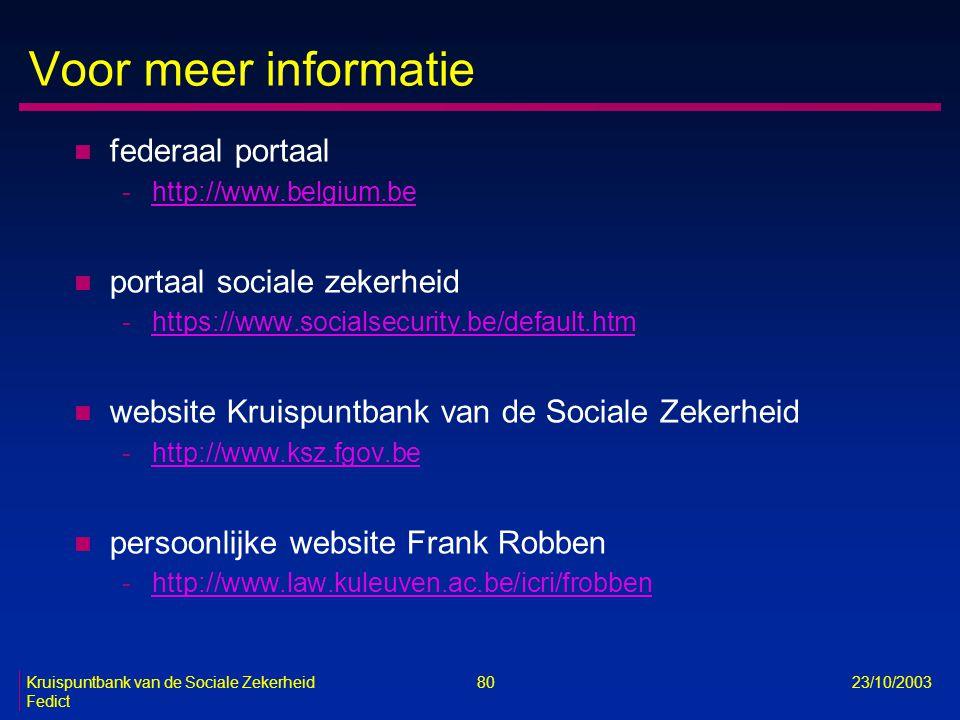Voor meer informatie federaal portaal portaal sociale zekerheid
