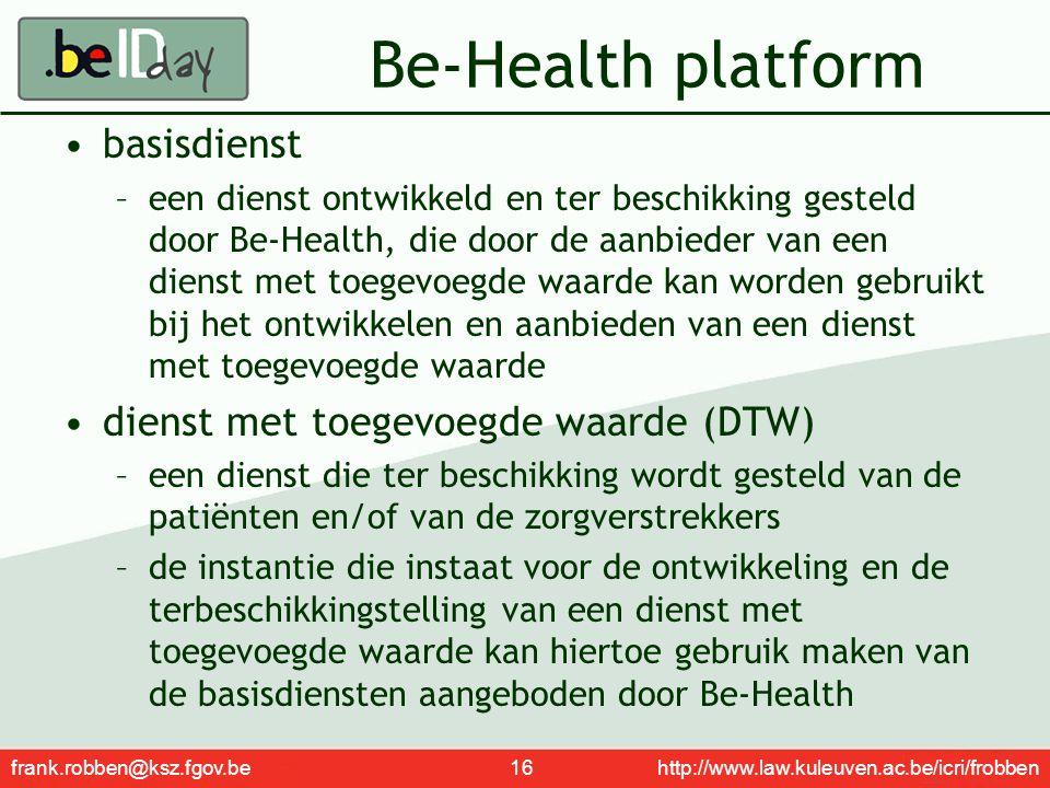 Be-Health platform basisdienst dienst met toegevoegde waarde (DTW)