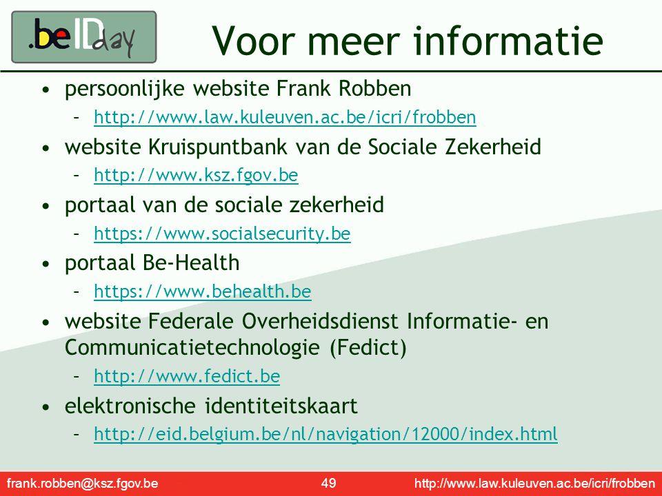 Voor meer informatie persoonlijke website Frank Robben