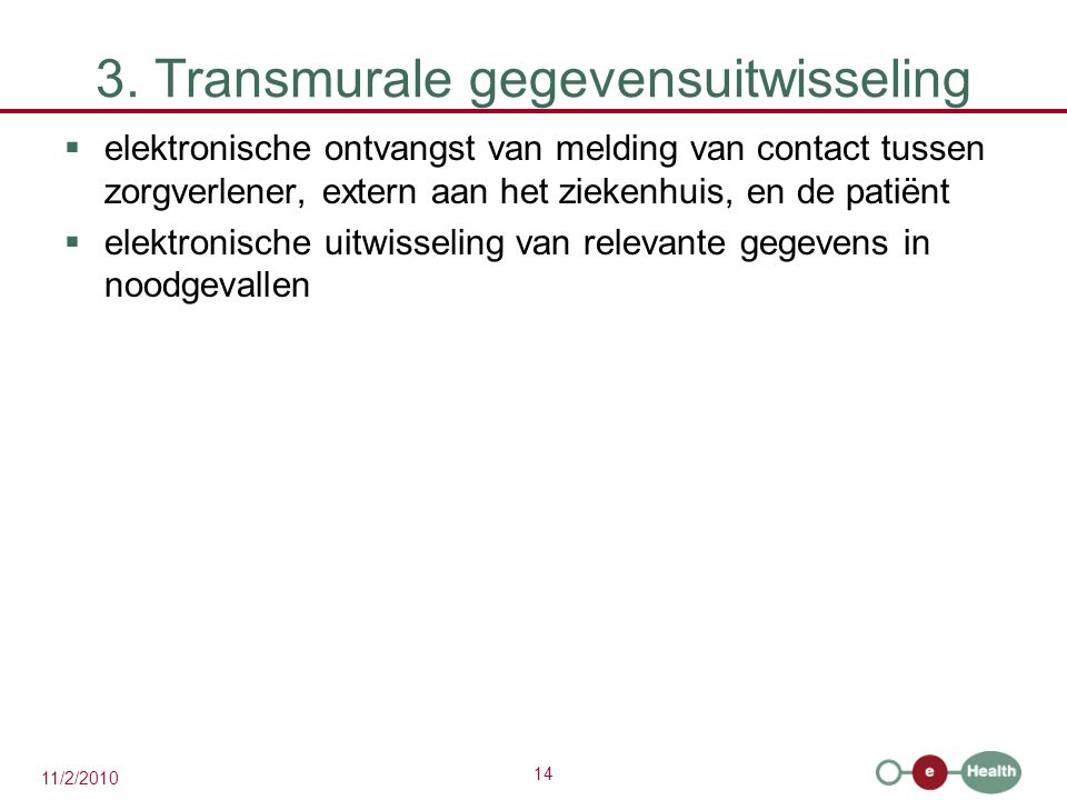 3. Transmurale gegevensuitwisseling