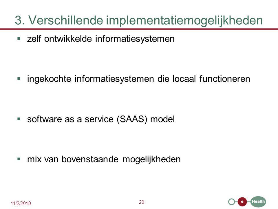 3. Verschillende implementatiemogelijkheden