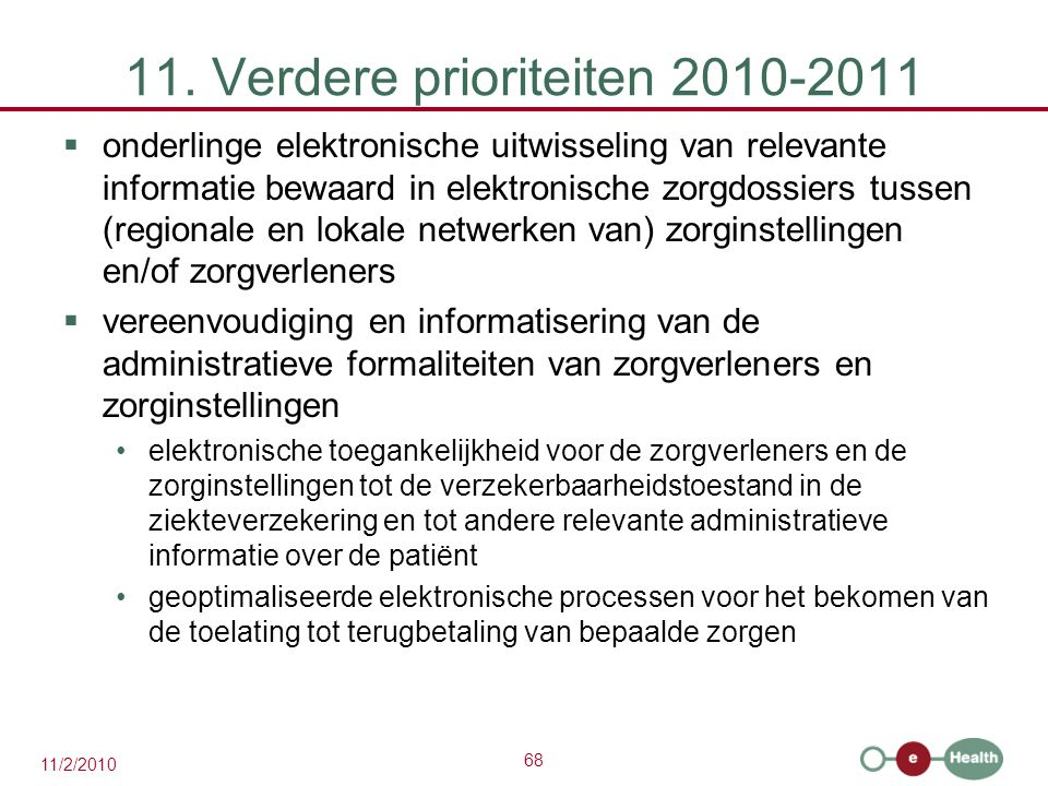 11. Verdere prioriteiten 2010-2011