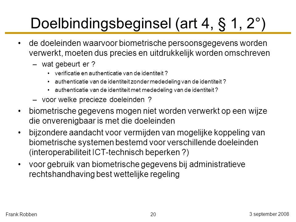 Doelbindingsbeginsel (art 4, § 1, 2°)