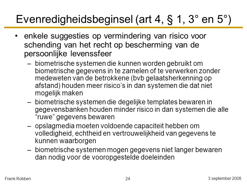 Evenredigheidsbeginsel (art 4, § 1, 3° en 5°)