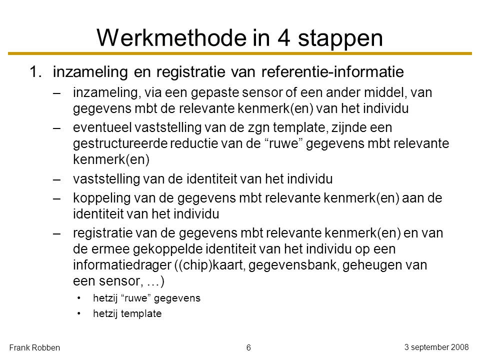 Werkmethode in 4 stappen