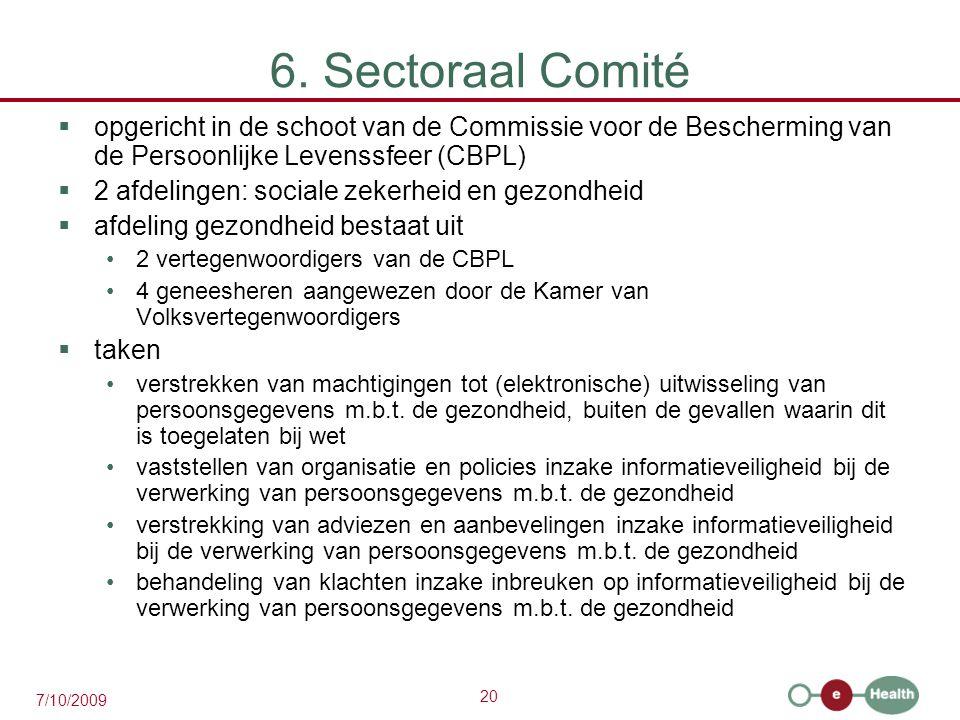 6. Sectoraal Comité opgericht in de schoot van de Commissie voor de Bescherming van de Persoonlijke Levenssfeer (CBPL)