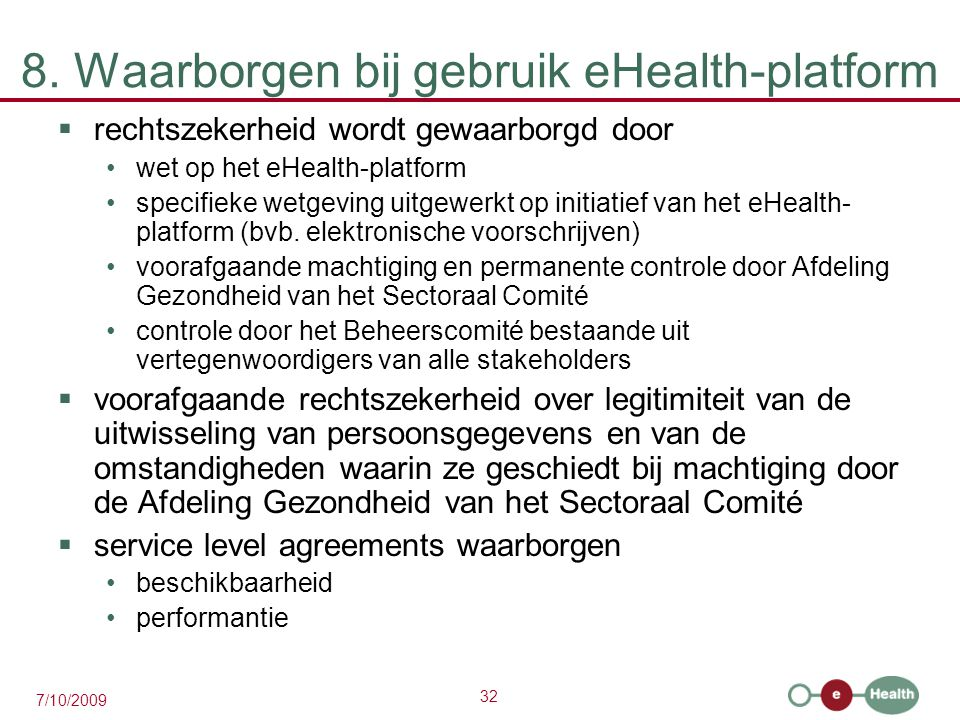 8. Waarborgen bij gebruik eHealth-platform