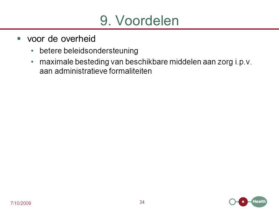 9. Voordelen voor de overheid betere beleidsondersteuning