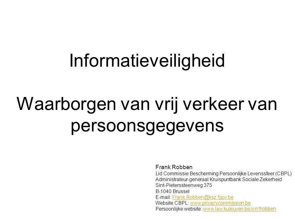 Informatieveiligheid Waarborgen van vrij verkeer van persoonsgegevens