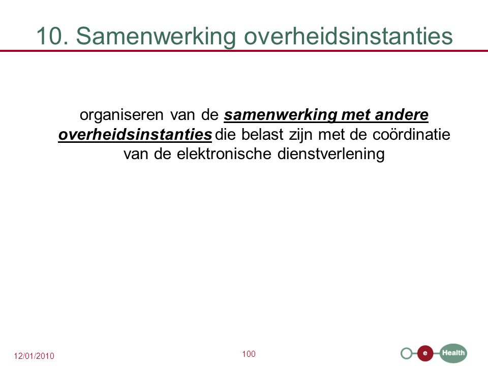 10. Samenwerking overheidsinstanties
