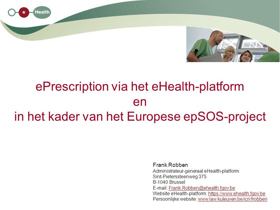 ePrescription via het eHealth-platform en in het kader van het Europese epSOS-project