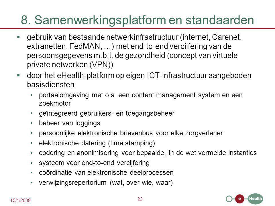 8. Samenwerkingsplatform en standaarden