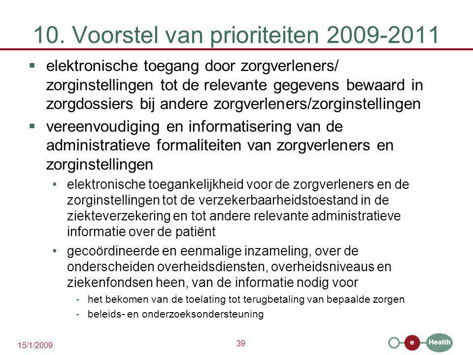 10. Voorstel van prioriteiten 2009-2011