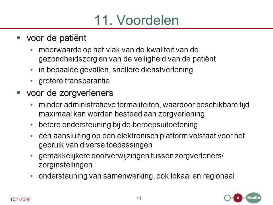 11. Voordelen voor de patiënt voor de zorgverleners