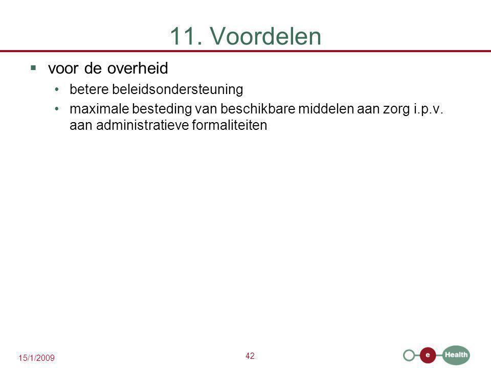 11. Voordelen voor de overheid betere beleidsondersteuning