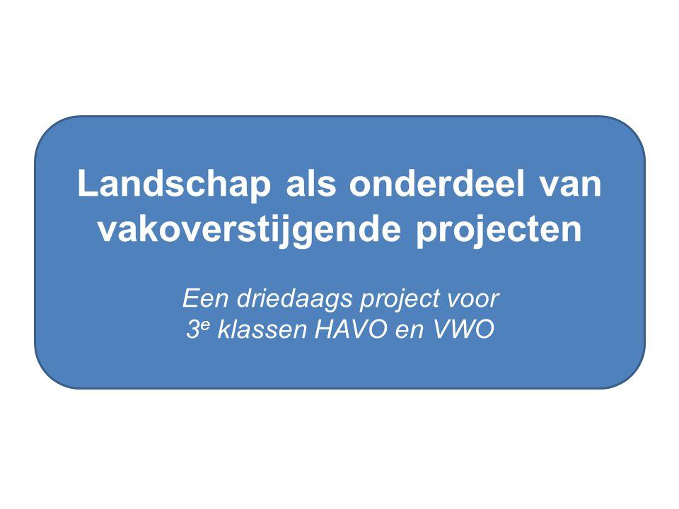 Landschap als onderdeel van vakoverstijgende projecten