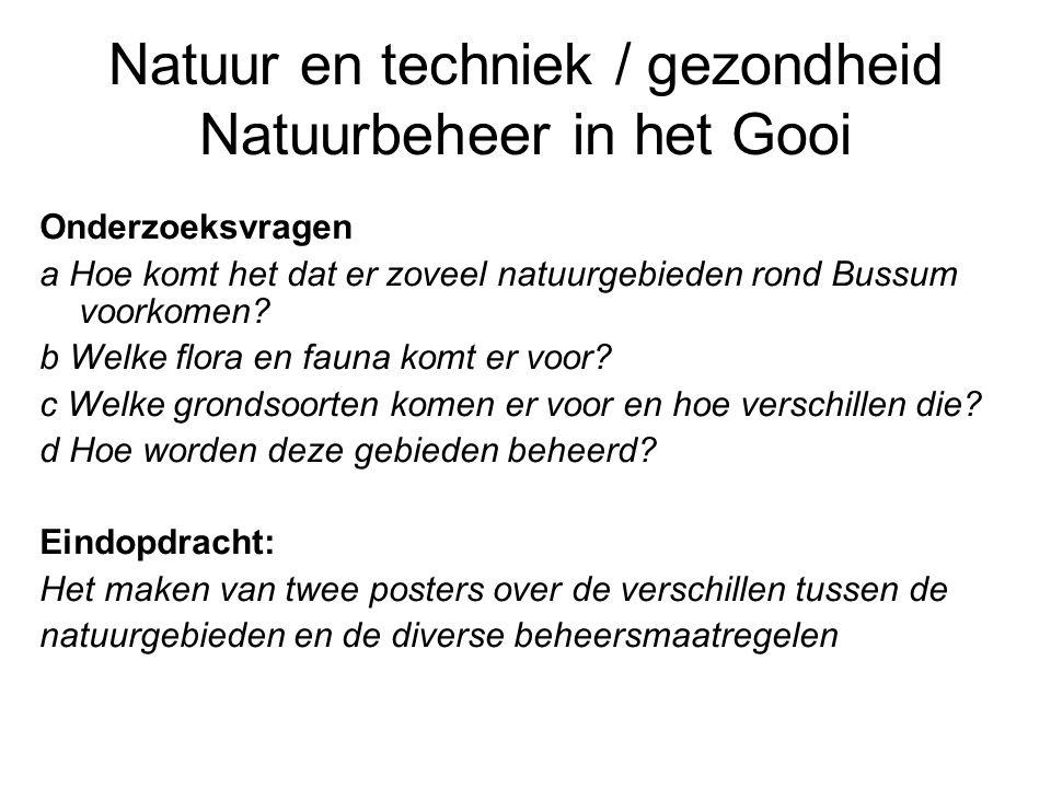 Natuur en techniek / gezondheid Natuurbeheer in het Gooi