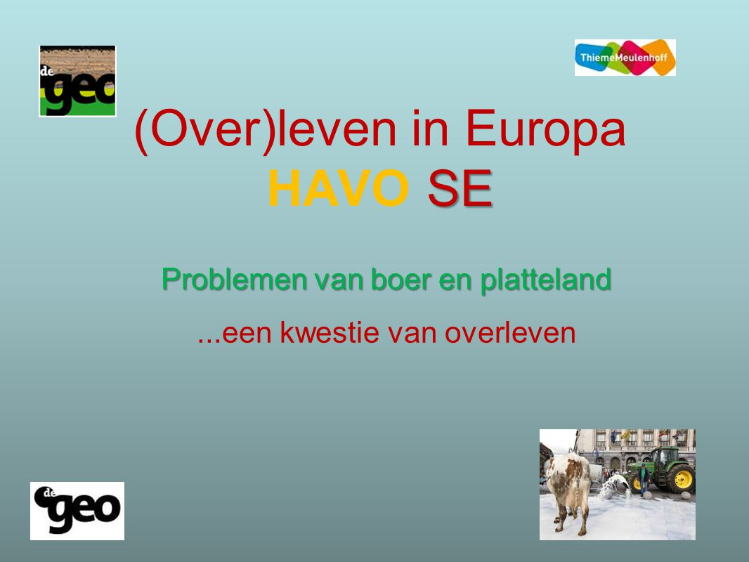 (Over)leven in Europa HAVO SE