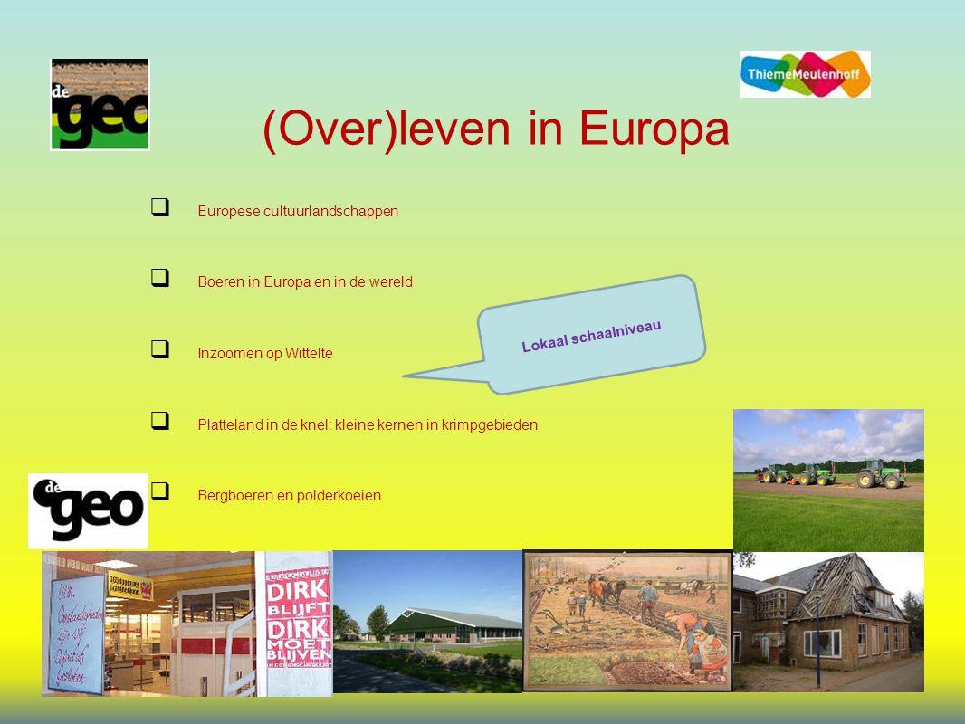 (Over)leven in Europa Europese cultuurlandschappen