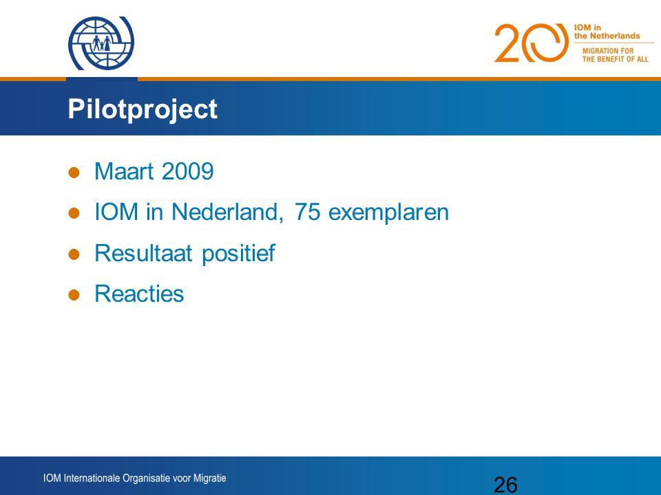 Pilotproject Maart 2009 IOM in Nederland, 75 exemplaren