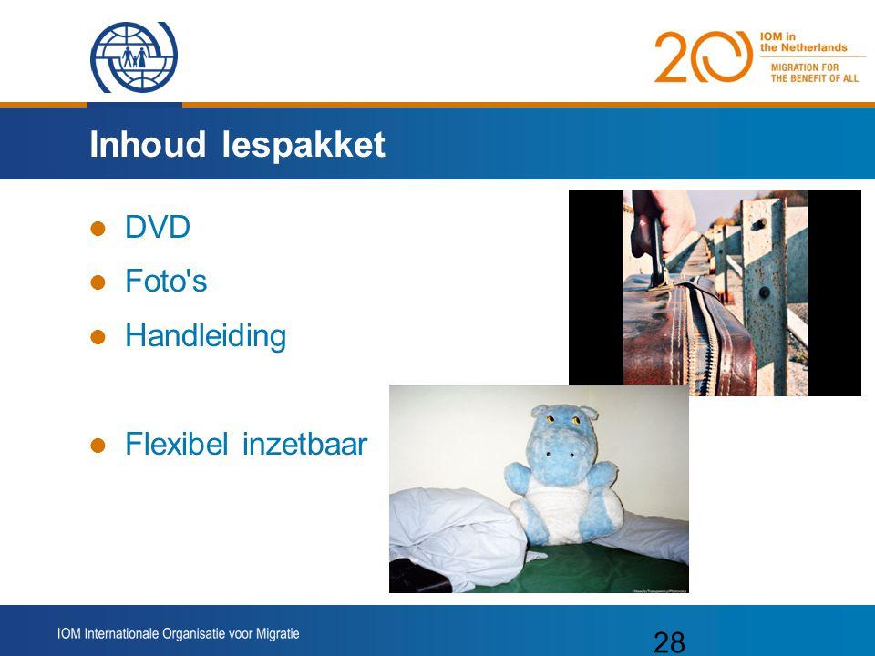 Inhoud lespakket DVD Foto s Handleiding Flexibel inzetbaar