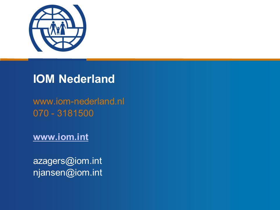 IOM Nederland www.iom-nederland.nl 070 - 3181500 www.iom.int