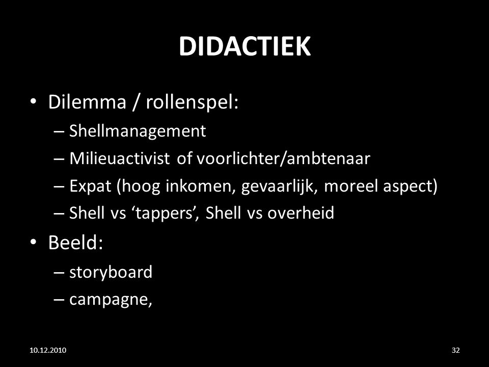 DIDACTIEK Dilemma / rollenspel: Beeld: Shellmanagement
