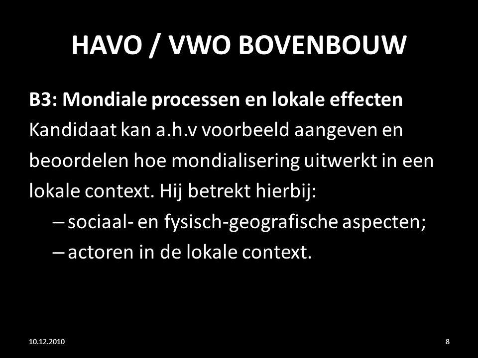 HAVO / VWO BOVENBOUW B3: Mondiale processen en lokale effecten