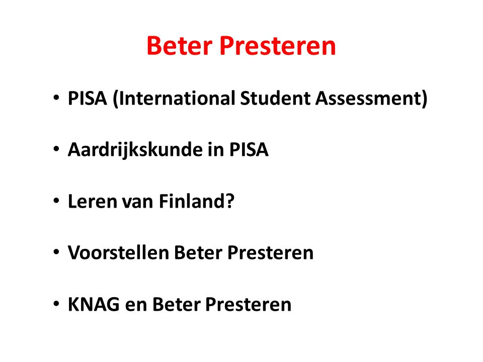Beter Presteren PISA (International Student Assessment)