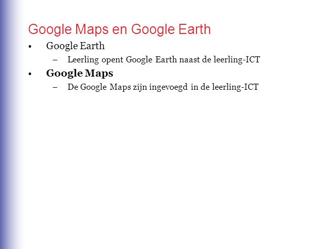 Google Maps en Google Earth