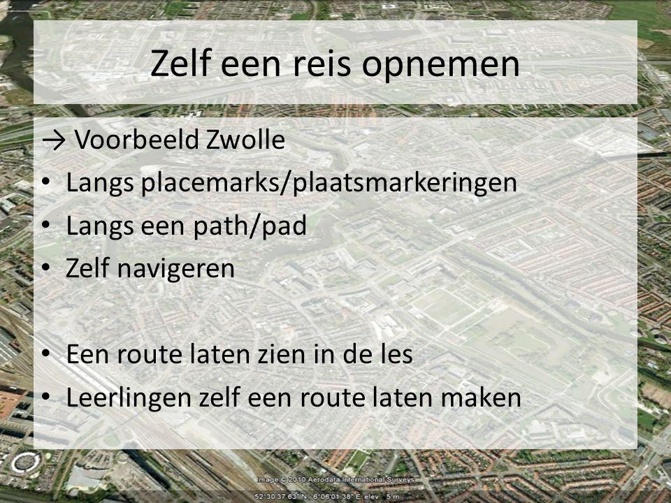 Zelf een reis opnemen → Voorbeeld Zwolle