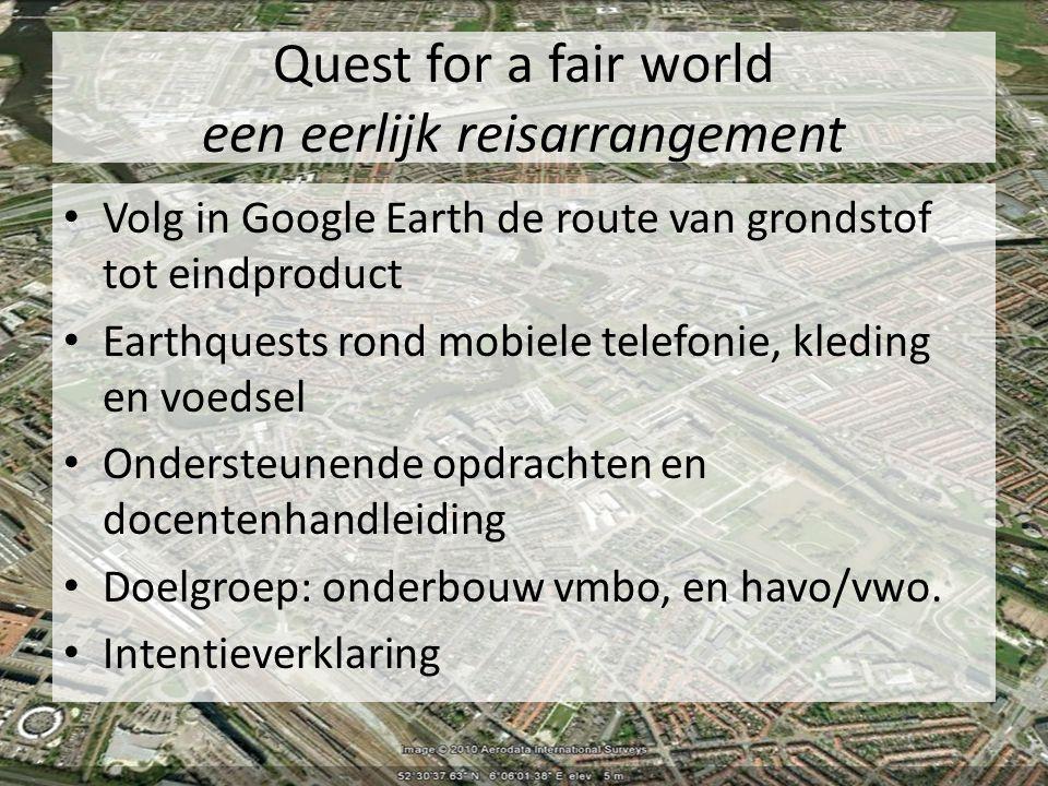 Quest for a fair world een eerlijk reisarrangement
