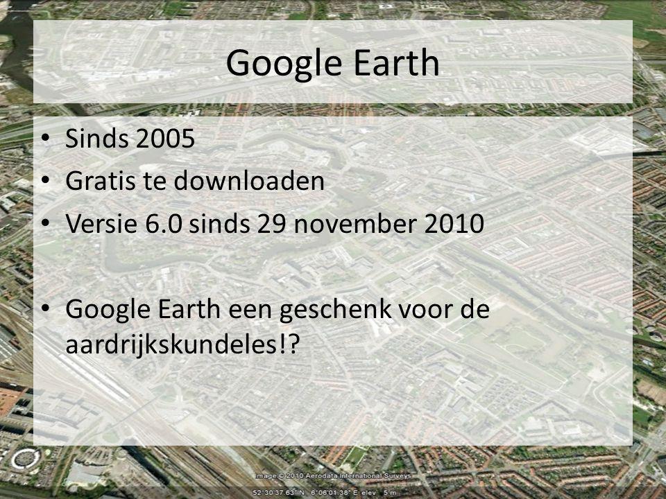Google Earth Sinds 2005 Gratis te downloaden