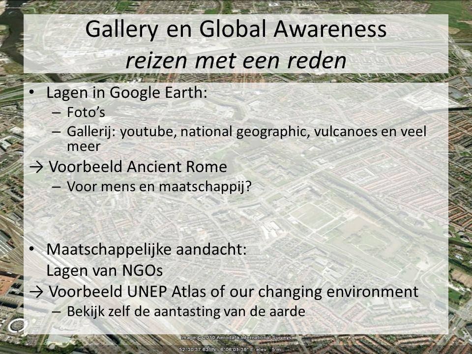 Gallery en Global Awareness reizen met een reden