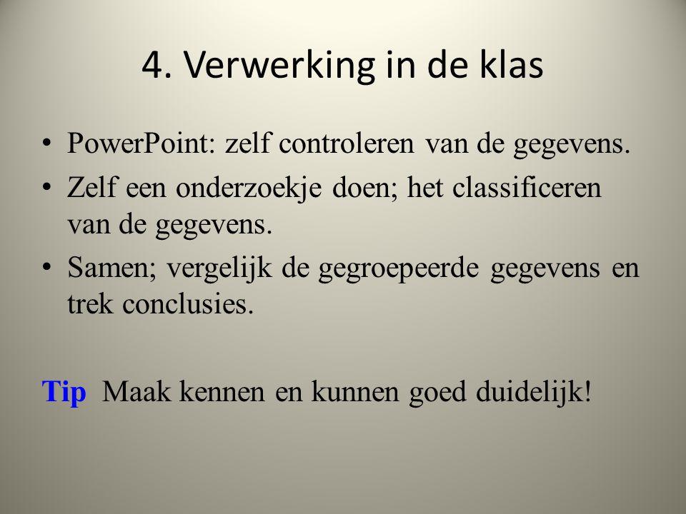 4. Verwerking in de klas PowerPoint: zelf controleren van de gegevens.