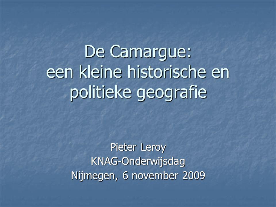 De Camargue: een kleine historische en politieke geografie