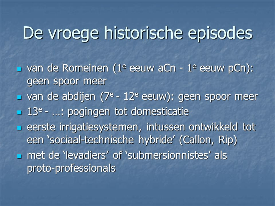 De vroege historische episodes